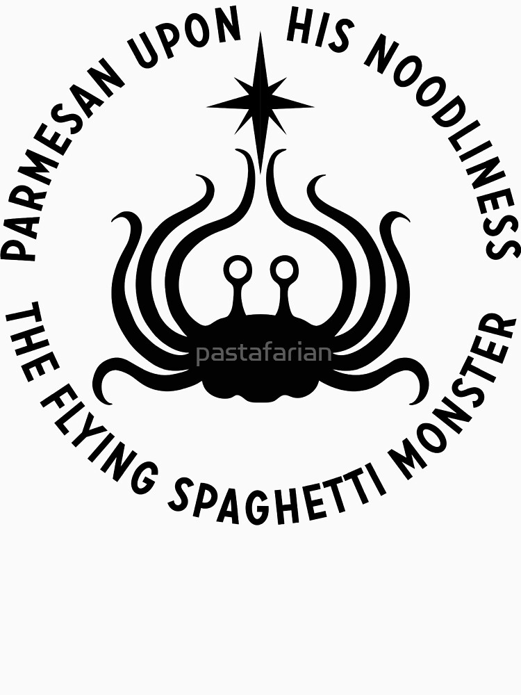 Flying Spaghetti Monster His Noodliness Unisex T Shirt By