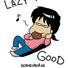 Lazy is Good by scandiasia