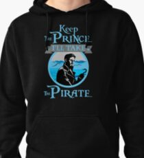 Keep The Prince, I'll Take The Pirate. Pullover Hoodie