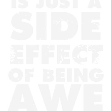 Weird Is A Side Effect Funny by fabayanart