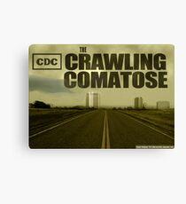 The Crawling Comatose Canvas Print