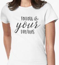Follow Your Dreams Inspirational And Motivational Design T-Shirt