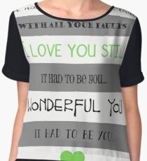 I Love You Still Chiffon Top
