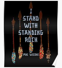 I Standing with Standing Rock - MNI WICONI Poster