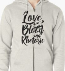 Love, Blood, and Rhetoric Zipped Hoodie