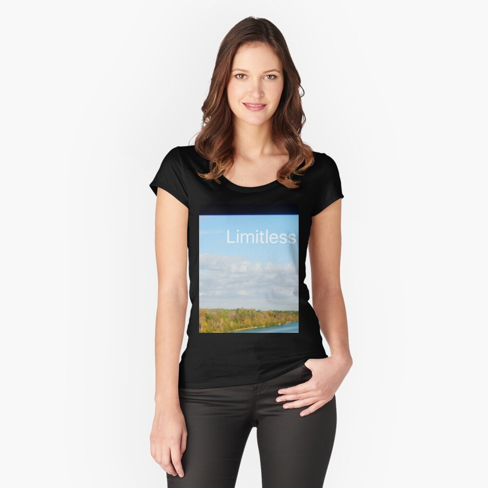 Limitless  Fitted Scoop T-Shirt