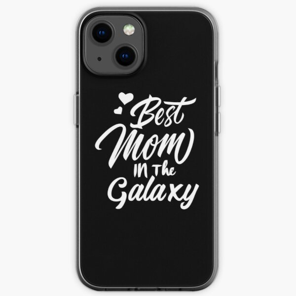 Best Mom in The Galaxy Relaxed Fit  iPhone Soft Case