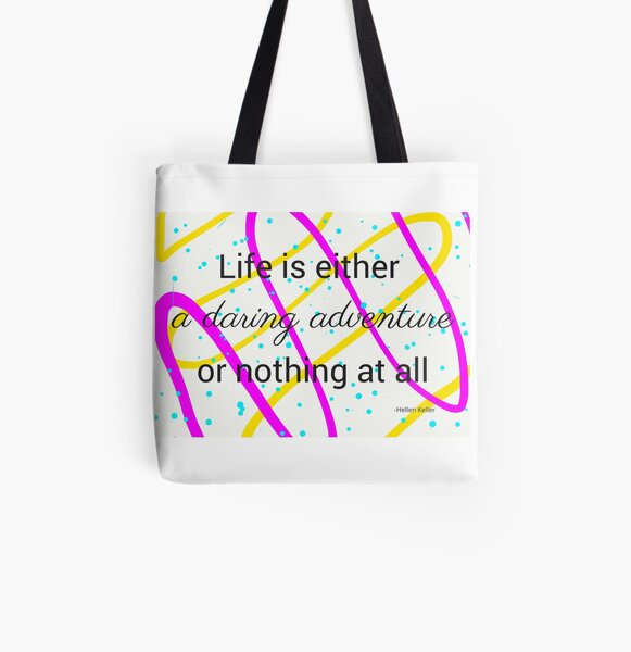Life Is A Daring Adventure Travel Quote Collection  All Over Print Tote Bag