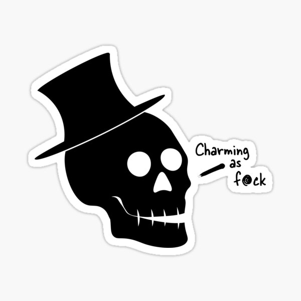 Charming as F*ck Sticker