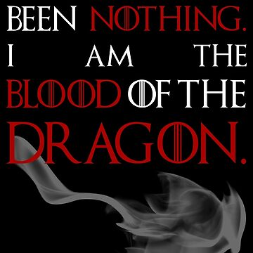 I AM THE BLOOD OF THE DRAGON. by froggielevog