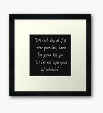 Joss Whedon quote Framed Print