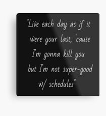 Joss Whedon quote Metal Print