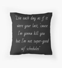 Joss Whedon quote Throw Pillow