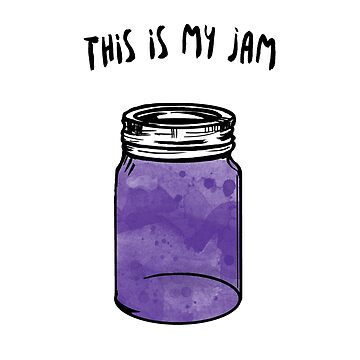 This is My Jam by ChristinaReyes