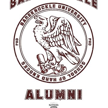 Bareknuckle University - School Of Hard Knocks - Alumni by bareknucklepoet