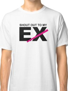 SHOUT OUT TO MY EX - Little Mix Classic T-Shirt