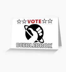 Vote Beeblebrox - Hitchhiker's guide to the galaxy Greeting Card