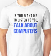 FunnyTalk About Computers Shirt T-Shirt