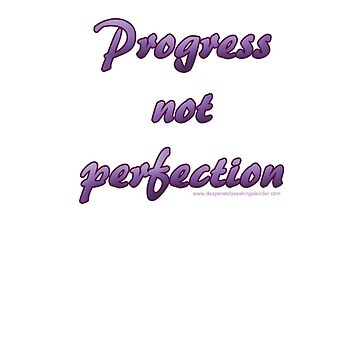 progress not perfection by slenderseekers