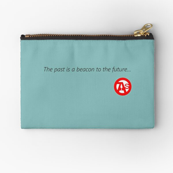 The Past is a beacon to the future...OAS  Zipper Pouch