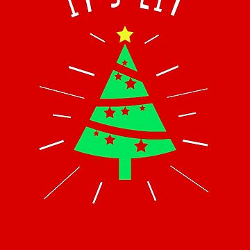 It's Lit Christmas Shirt by teeoftheday