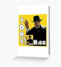 Toht Bag Greeting Card