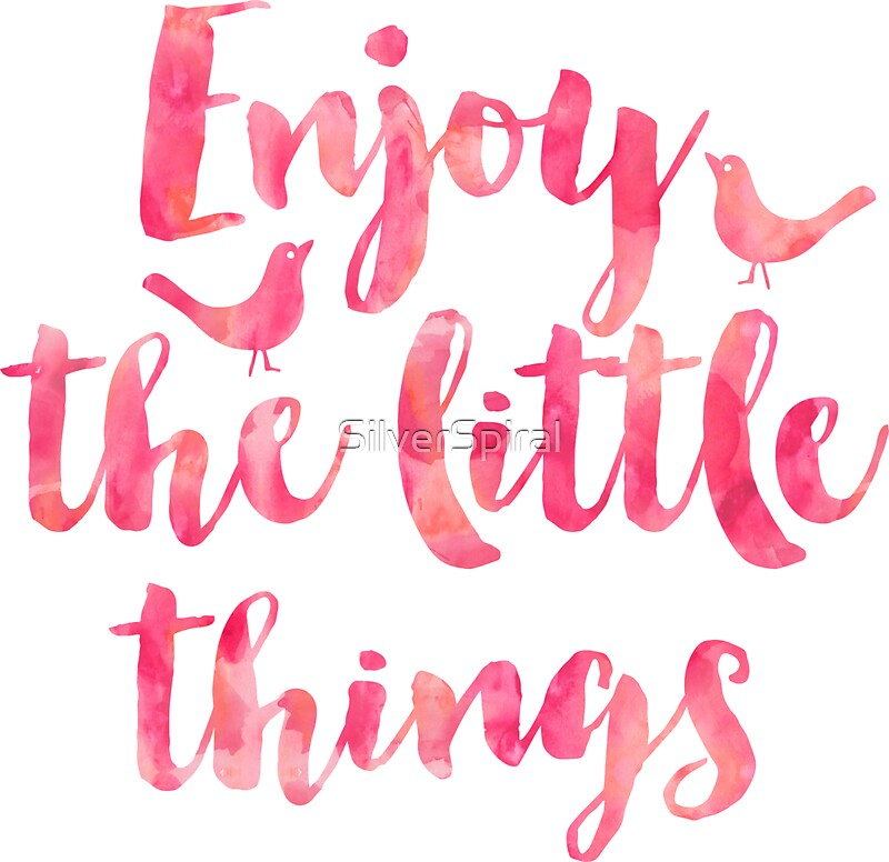 Enjoy The Little Things Watercolor Motivational Quote Inspirational Quotes  By SilverSpiral