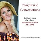 Enlightened Conversations with Michelle Lightworker by Tony DOWD