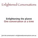 Enlightened Conversations by Tony DOWD