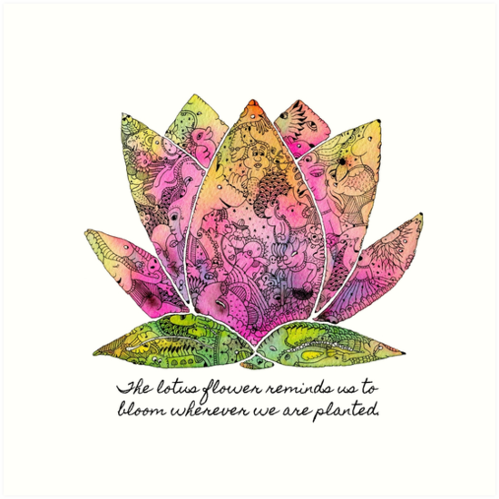 Lotus Flower Inspiring Quote Art Prints By Mishyrowan Redbubble