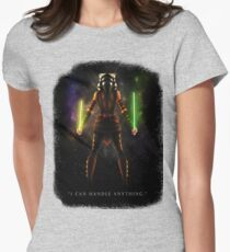 """Ahsoka Tano - """"I Can Handle Anything"""" Womens Fitted T-Shirt"""