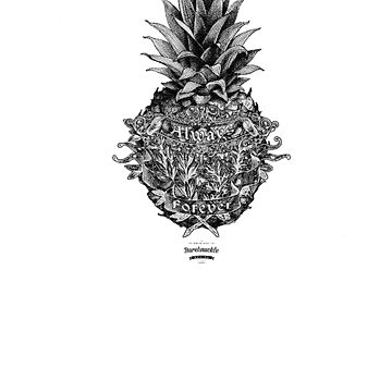 Always Forever, Pineapple (light) by bareknucklepoet
