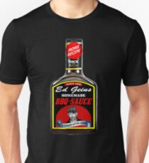 ED GEIN BBQ SAUCE Unisex T-Shirt