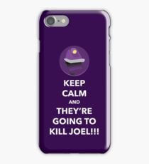 THEY'RE GOING TO KILL JOEL!!! (Purple Case) iPhone Case/Skin