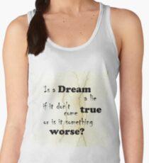 Dream a lie? Women's Tank Top