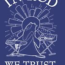 Rodney Cromwell 'In Rod We Trust' White Text by happyrobots