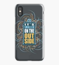 Smaller on the Outside  iPhone Case