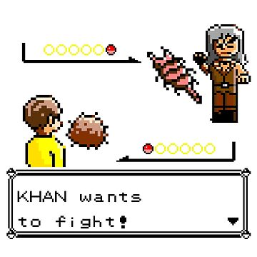 Khan Wants to Fight! by myfluffy