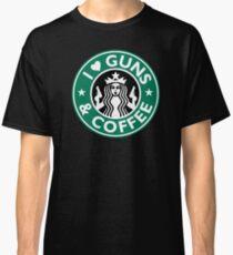 I Love GUNS AND COFFEE Shirt Funny Gun T-Shirt Classic T-Shirt