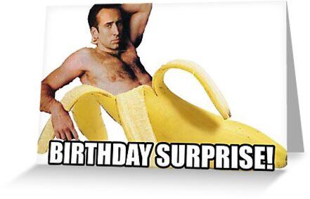 Nicolas Cage Birthday Surprise Greeting Cards By Balzac Redbubble