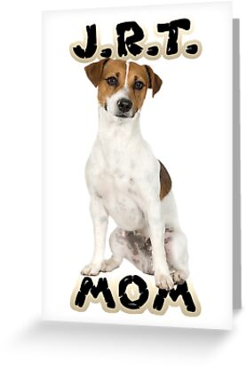 Jack Russell Terrier Mom Mother by CafePretzel