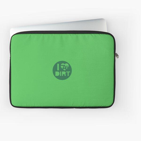 I Love (OAS) Dirt Laptop Sleeve