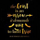 The Heart Is An Arrow - Six of Crows by Leigh Bardugo (B) by yalitreads