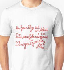 Un jour, un début, jamais de fin T-Shirt