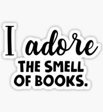 I adore the smell of books. Sticker