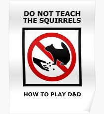 DnD Squirrels Poster