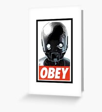 Obey K-2SO Greeting Card