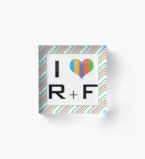 I love R + F Independent consultant  Acrylic Block