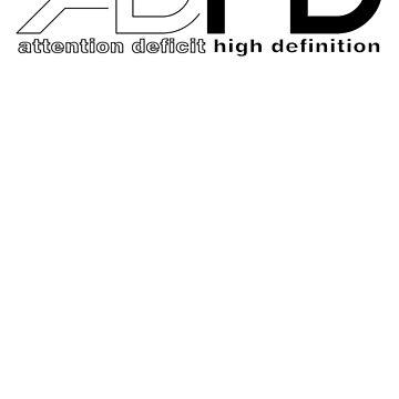 ADHD -HD by AnnoNiem