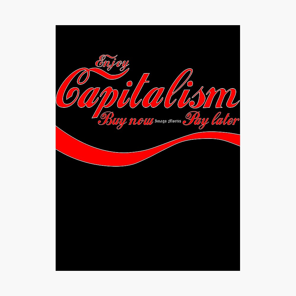 Capitalism - 'Buy Now, Pay Later' Photographic Print